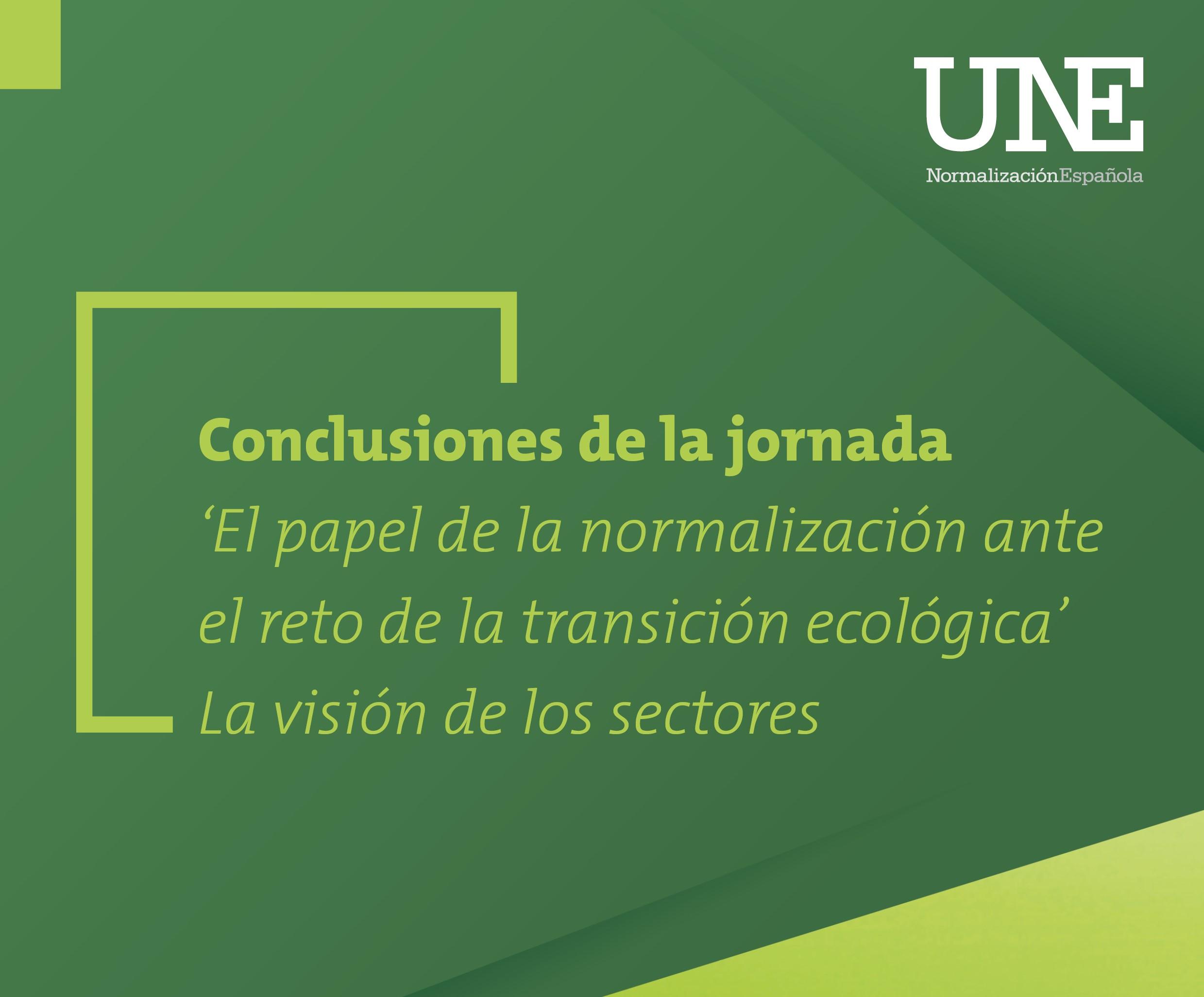 El papel de la normalización ante el reto de la transición ecológica