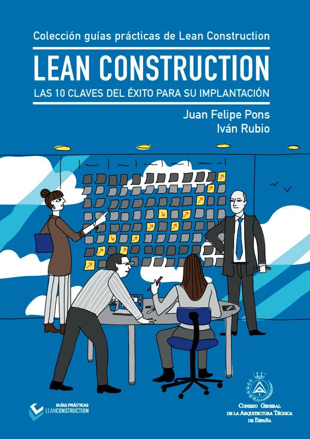 El CGATE lanza la segunda guía práctica sobre Lean Construction