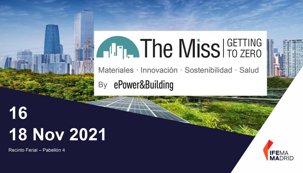 """IFEMA MADRID apuesta por la edificación sostenible y saludable,  con The Miss """"Getting to Zero"""""""